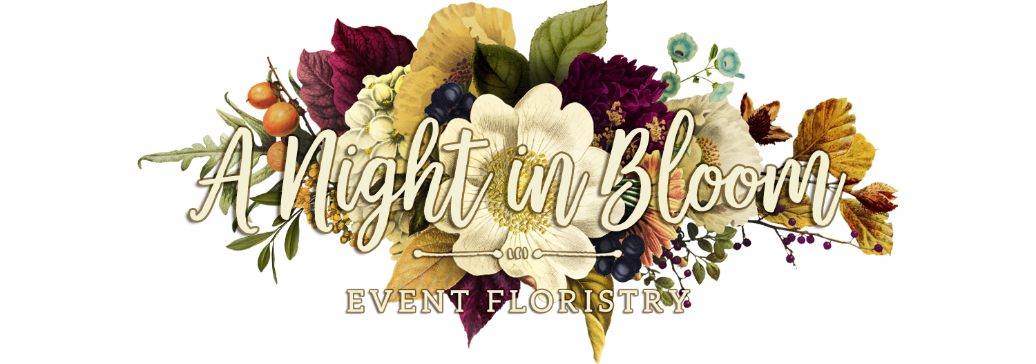 A Night in Bloom Events Floristry